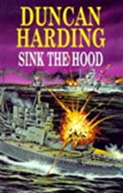 Harding, Duncan / Sink the Hood