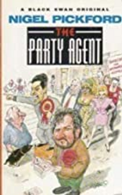 Pickford, Nigel / The Party Agent