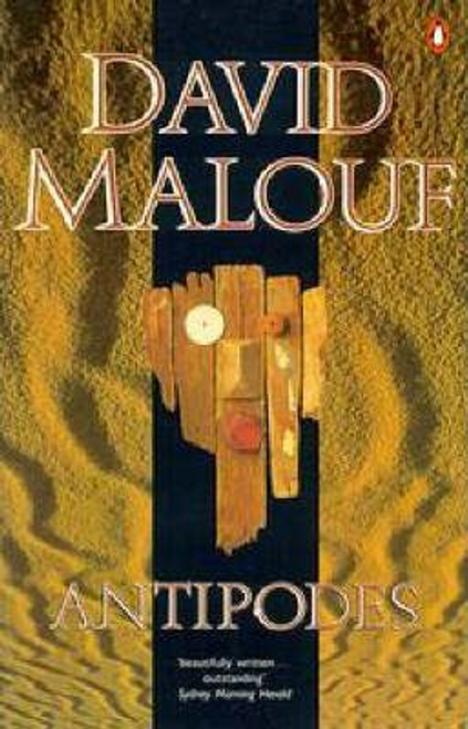 Malouf, David / Antipodes
