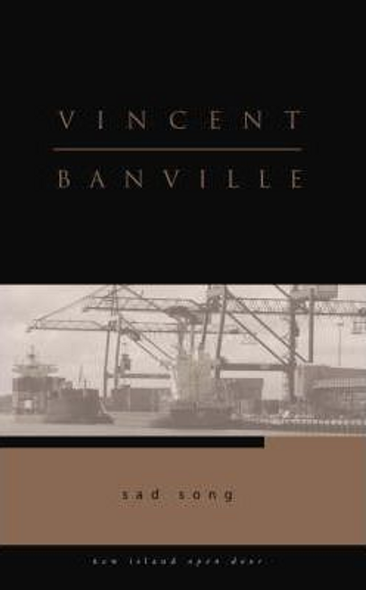 Banville, Vincent / Sad Song