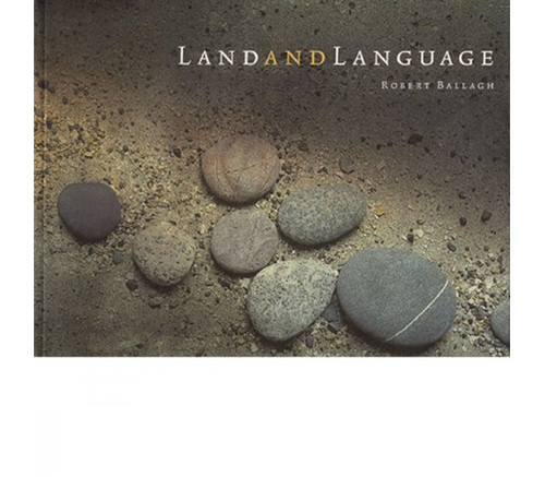 Ballagh, Robert - Tír is Teanga / Land and Language - PB - Artist - Illustrated