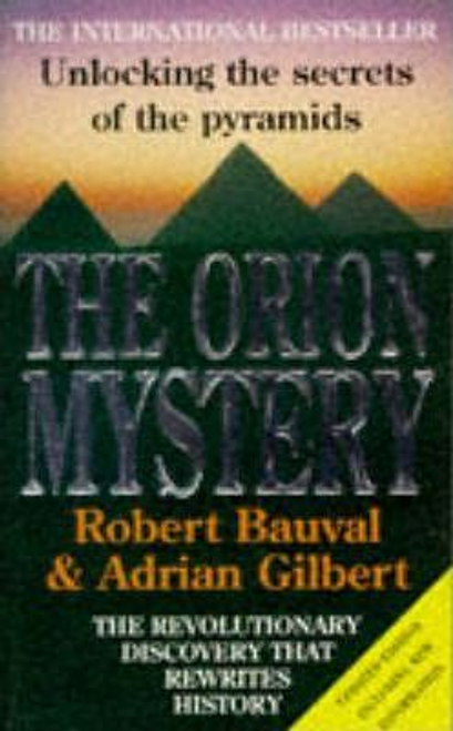 Bauval, Robert / The Orion Mystery