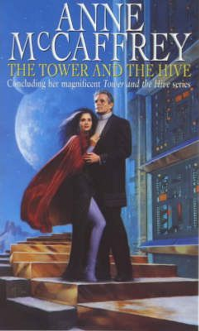 McCaffrey, Anne / The Tower and the Hive