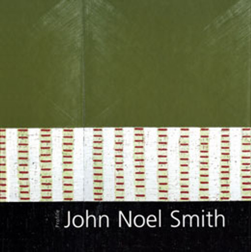 O'Regan, John ( Editor) - John Noel Smith - Gandon Editions -Profile Series, Number 26 - HB - Irish Art