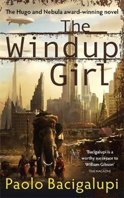 Bacigalupi, Paolo / The Windup Girl