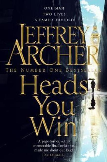Archer, Jeffrey / Heads You Win