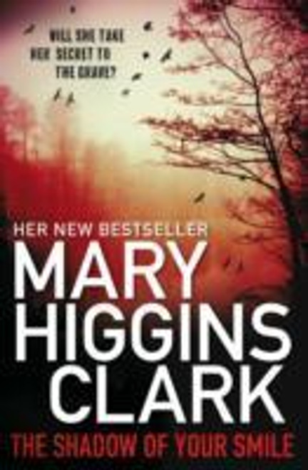 Clark, Mary Higgins / Shadow of Your Smile