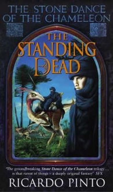 Pinto, Ricardo / The Standing Dead