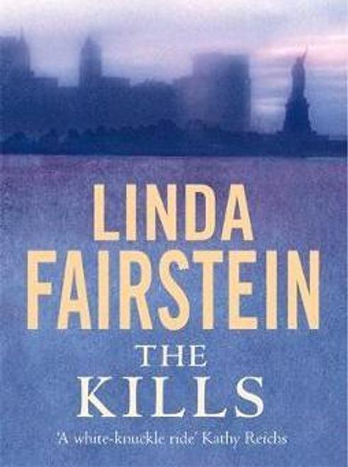 Fairstein, Linda / The Kills (Hardback)