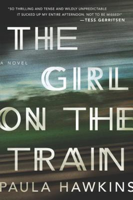 Hawkins, Paula / The Girl on the Train (Hardback)