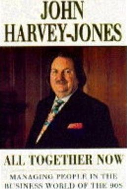 Harvey-Jones, John / All Together Now (Hardback)