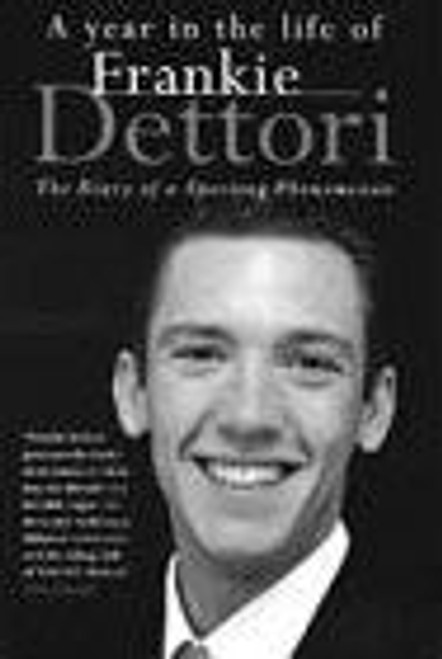 Dettori, Frankie / A Year in the Life of Frankie Dettori (Hardback)