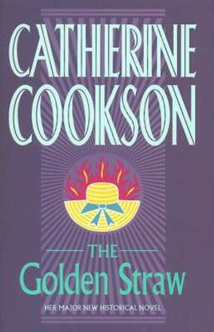 Cookson, Catherine / The Golden Straw (Hardback)
