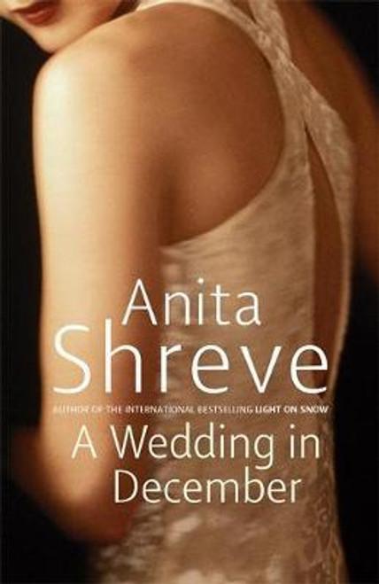 Shreve, Anita / A Wedding In December (Hardback)