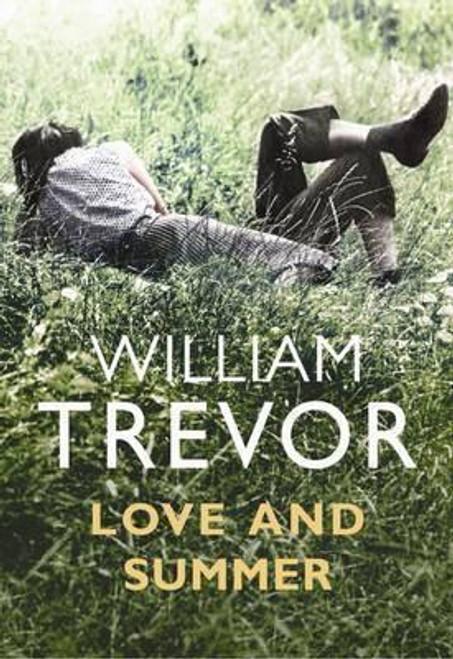 Trevor, William / Love and Summer (Hardback)