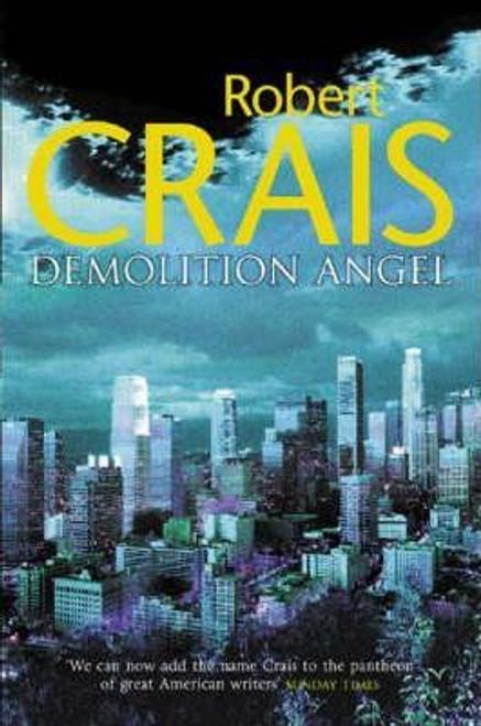 Crais, Robert / Demolition Angel (Hardback)