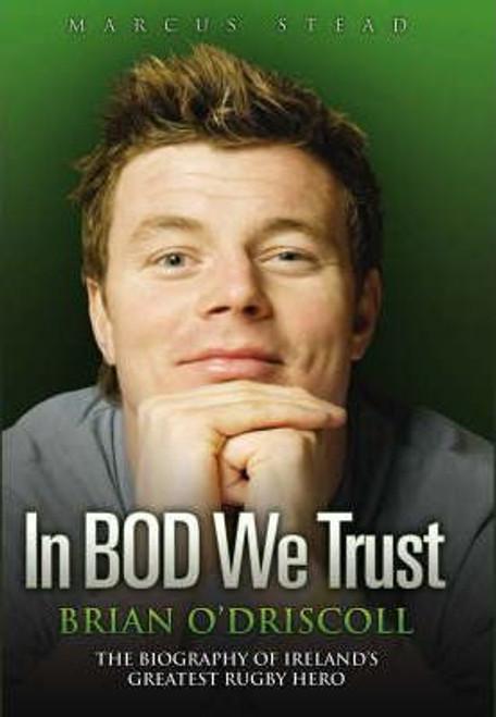 O'Driscoll, Brian / In BOD We Trust (Hardback)