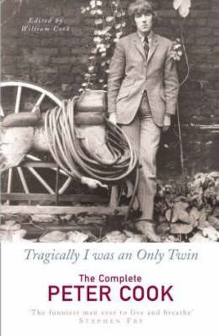 Cook, William / Tragically I Was An Only Twin (Hardback)