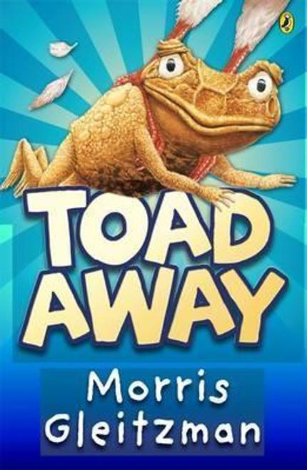 Gleitzman, Morris / Toad Away