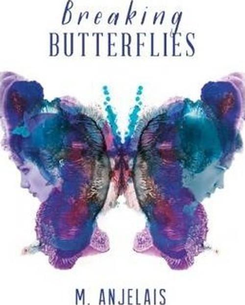 Anjelais, M / Breaking Butterflies