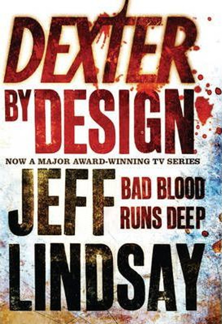 Lindsay, Jeff / Dexter by Design (Hardback)