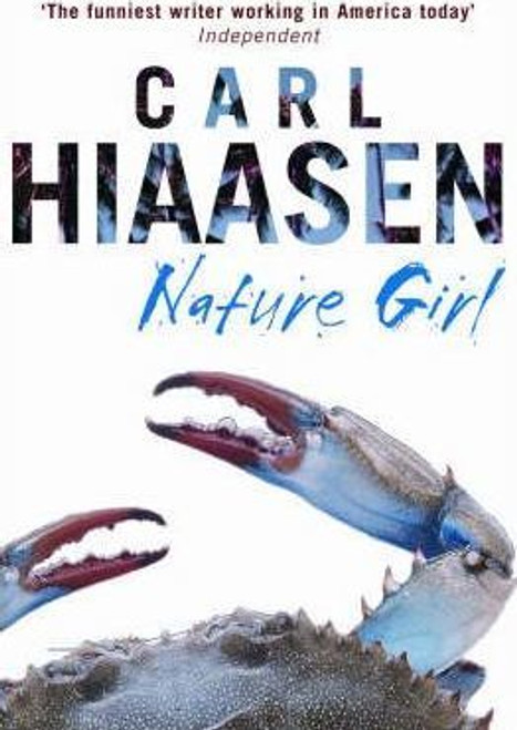 Hiaasen, Carl / Nature Girl (Hardback)