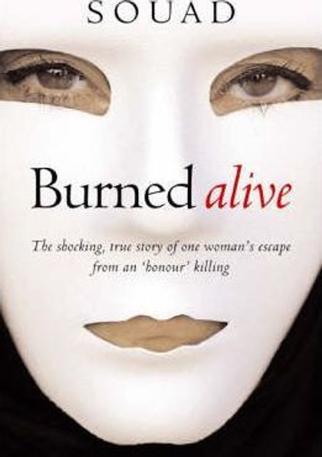 Souad, / Burned Alive (Hardback)