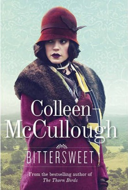 McCullough, Colleen / Bittersweet (Hardback)