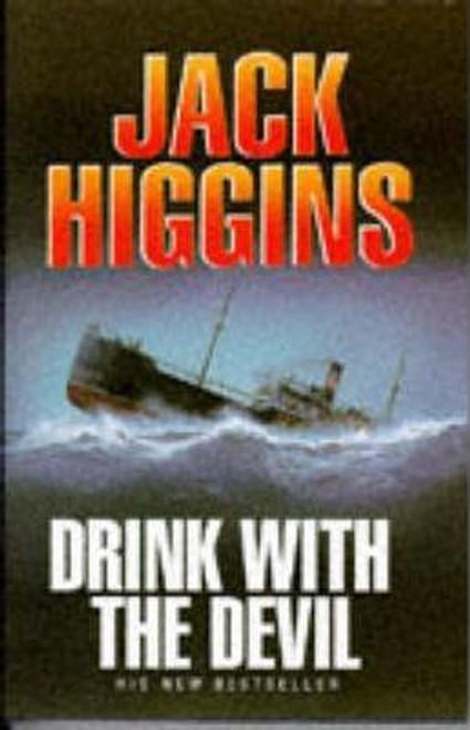 Higgins, Jack / A Drink with the Devil (Hardback)