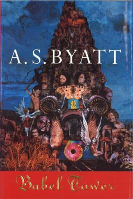 Byatt, A.S. / Babel Tower (Hardback)