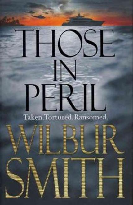 Smith, Wilbur / Those In Peril (Hardback)