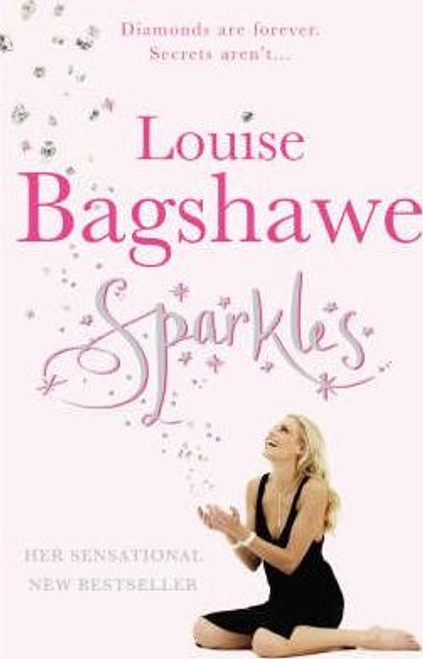 Bagshawe, Louise / Sparkles (Hardback)
