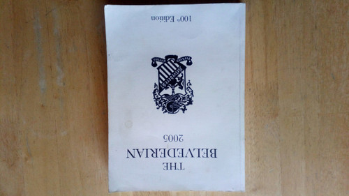 The Belvederian 2005 - 100th Edition - School Annual/Journal - Belvedere College - Dublin