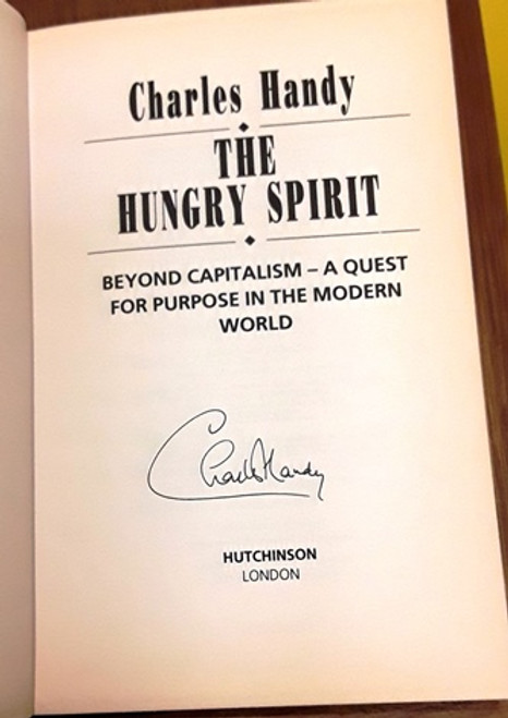 Charles Handy / The Hungry Spirit (Signed by the Author) (Hardback)