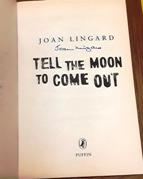 Joan Lingard / Tell the Moon to Come Out (Signed by the Author) (Paperback)