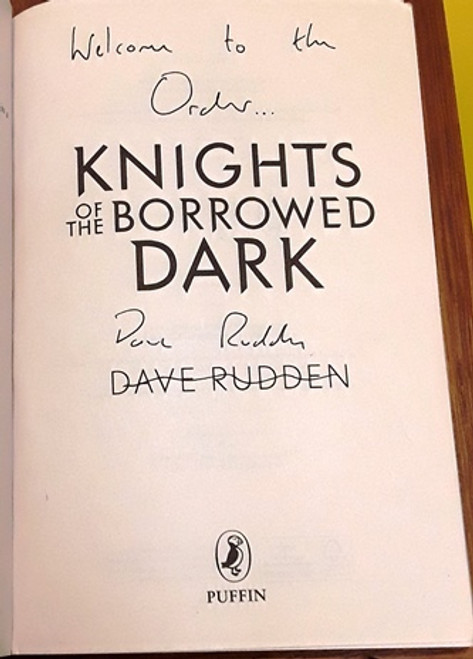 Dave Rudden / Knights of the Borrowed Dark (Signed by the Author) (Paperback)