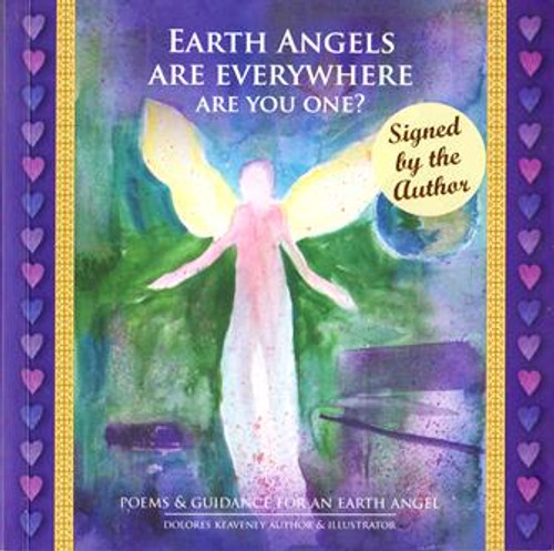 Dolores Keaveney / Earth Angels are Everywhere are You One? (Signed by the Author) (Paperback)