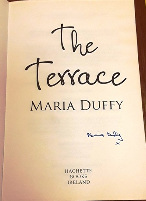 Maria Duffy / The Terrace (Signed by the Author) (Large Paperback)