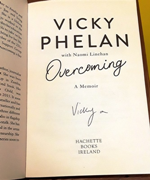 Vicky Phelan / Overcoming (Signed by the Author) (Large Paperback)