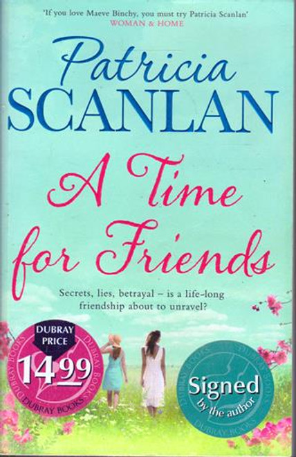 Patricia Scanlan / A Time for Friends (Signed by the Author) (Large Paperback) (1)