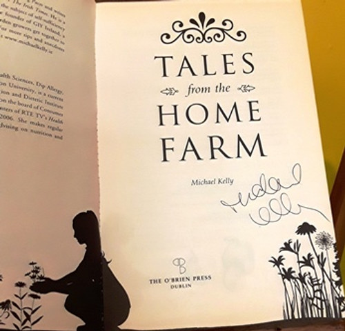 Michael Kelly / Tales from the Home Farm (Signed by the Author) (Large Paperback)