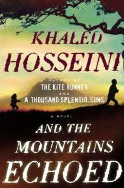 Hosseini, Khaled / And the Mountains Echoed (Hardback)