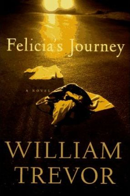 Trevor, William / Felicia's Journey (Hardback)