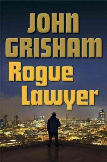 Grisham, John / Rogue Lawyer (Hardback)