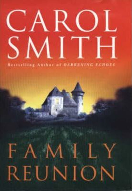 Smith, Carol / Family Reunion (Hardback)
