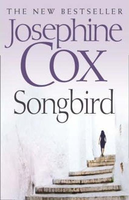 Cox, Josephine / Songbird (Hardback)