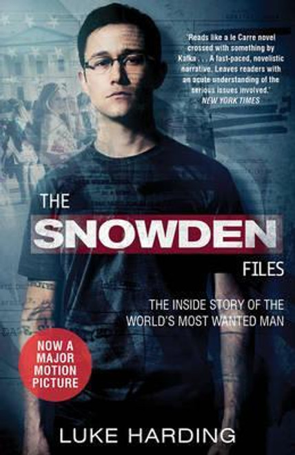 Harding, Luke / The Snowden Files : The Inside Story of the World's Most Wanted Man