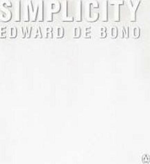 De Bono, Edward / Simplicity