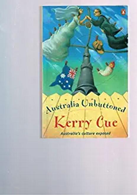 Cue, Kerry / Australia Unbuttoned