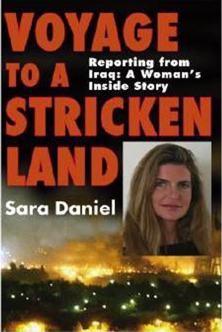 Daniel, Sara / Voyage to a Stricken Land (Large Hardback)